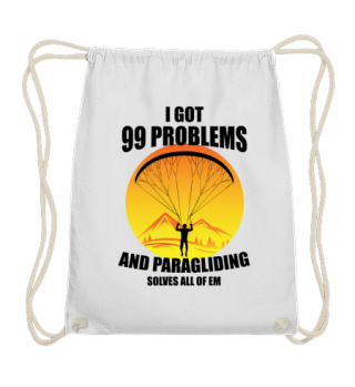 I got 99 problems and paragliding solves