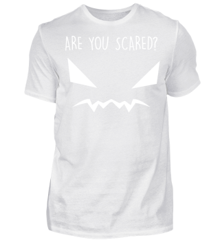 Halloween Shirt - Are you scared