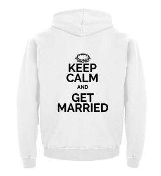 Keep Calm and get married black