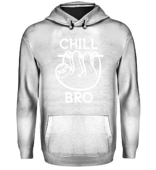 ++ CHILL BRO ++