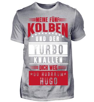 Meine fünf Kolben und Turbo Hugo