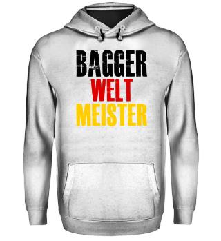 BAGGER Weltmeister