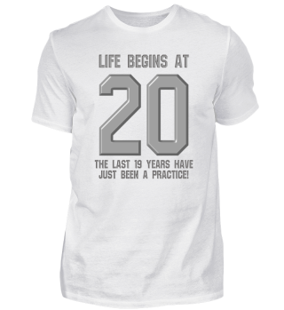 Life begins at 20 20 years 20th Birthday Gift