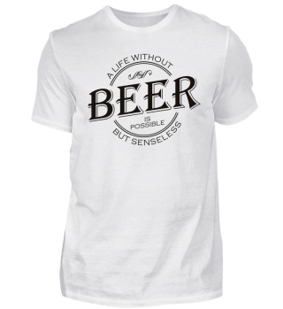 ★ A life without BEER - black