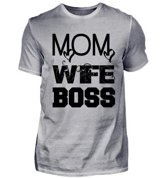 MOM-WIFE-BOSS