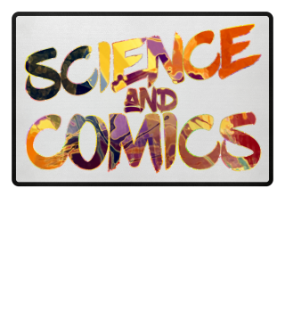 Enthusiasm - SCIENCE and COMICS