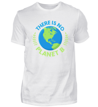 Shirt No Planet B Umweltschutz Save Erde