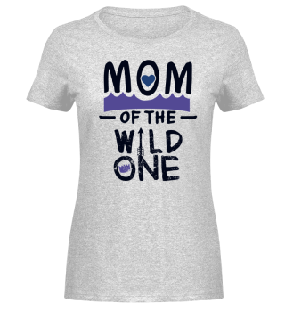Mom Mother Mother's Day best mom mommy mummy pregnant pregnancy cool wild one fun funny cool humor quote saying gift