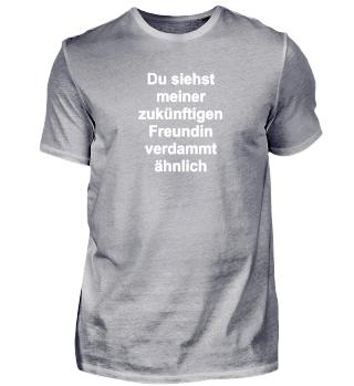 Lustiges Flirttshirt mit Witz und Humor