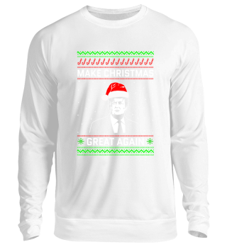 Make Christmas Great Again TRUMP Sweater