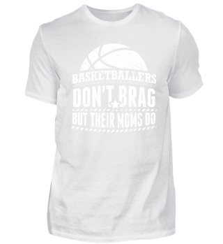 Funny Basketball Shirt Don't Brag