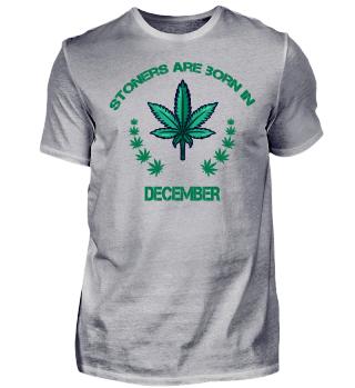 Kiffer Shirt Dezember Cannabis Shirt