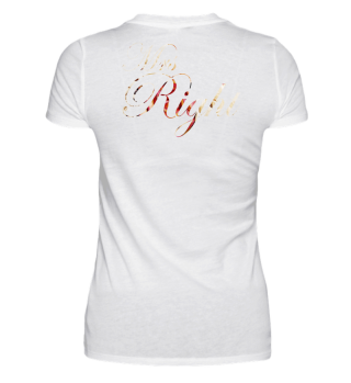 Mrs Right · Paarshirts · Geschenk