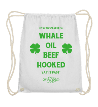 Whale Oil Beef Hooked   Funny Irish