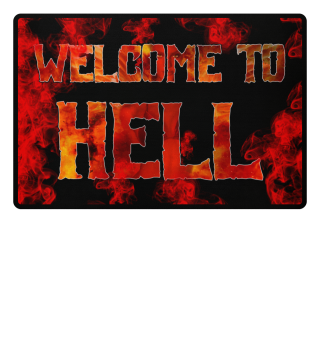WELCOME TO HELL! Fußmattenprint