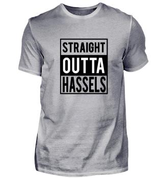 Straight Outta HasselsT-Shirt Geschenk