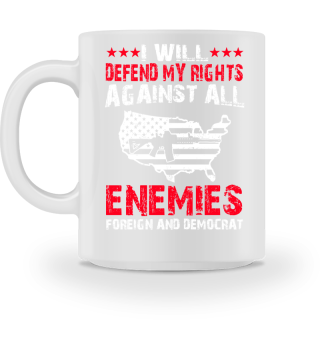 Defend My Rights against Enemies