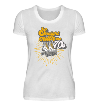 Straight outta the 70s T-Shirt Gift