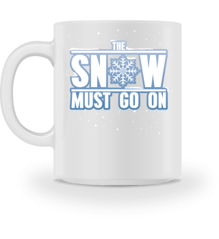 The Snow Must Go On T-Shirt