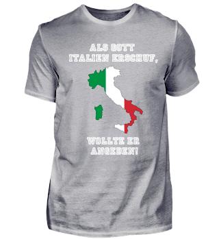 Als Gott Italien erschuf ...