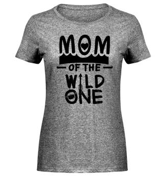 Mutter Muttertag Mom Mama Mami Mutsch Beste Mutter Wild one Schwangerschaft lustig witzig cooler Spruch humor Geschenk