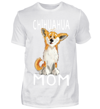 Chihuahua Mom - Hund - Hunde - Dog