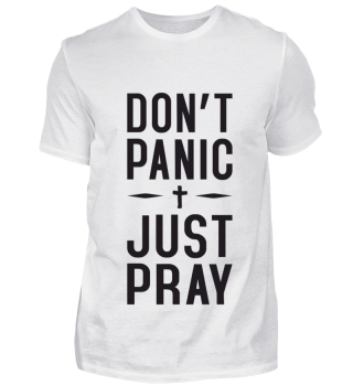 Don't Panic Just Pray