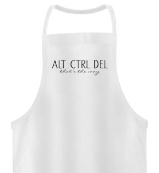 ALT CTRL DEL - that's the way - black