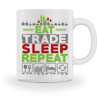 EAT TRADE SLEEP REPEAT