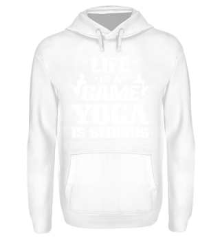 Funny Yoga Shirt Life is a Game