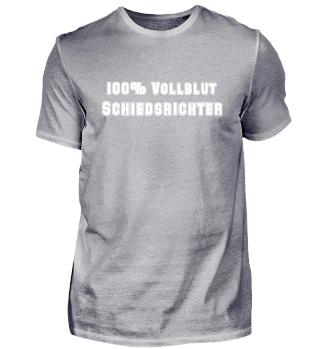 100% Vollblut Schiedsrichter - Schiri