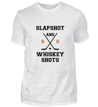 Slapshot und Whiskey Shot!