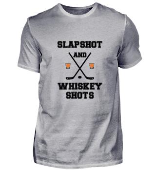 Slapshot und Whiskey Shot!