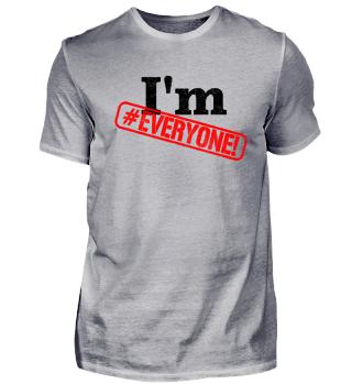 I'm #Everyone! - Druck schwarz/rot