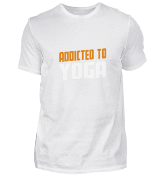 Addicted To Yoga Hobby Present