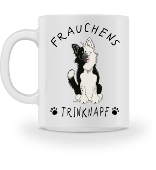 Frauchens Trinknapf Border Collie Tasse