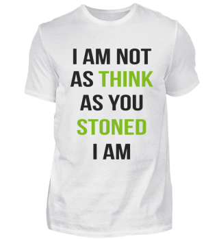 Funny Stoner Weed Quote Saying Gift 420
