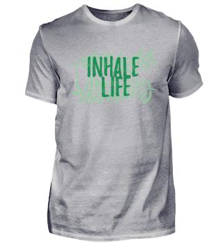 Inhale Life - grün