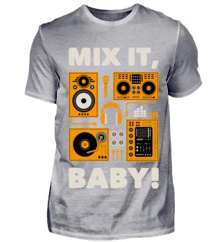 Mix it - lustiges DJ Shirt