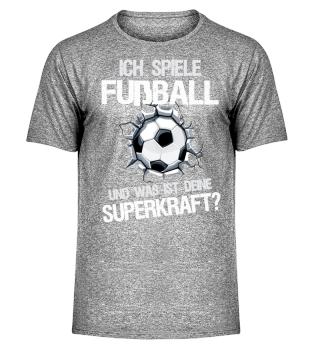 Ich spiele Fußball - Superkraft