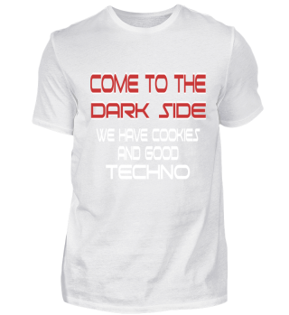 Come to the dark side - Techno
