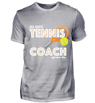 Der beste TENNIS-COACH sagt meine Frau