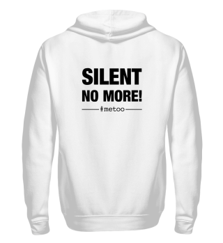 #metoo SILENT NO MORE back print