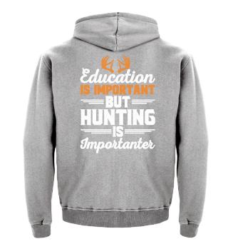 Education Hunting - Shirt für Jäger