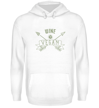 Wine Is Vegan Drinking Quote