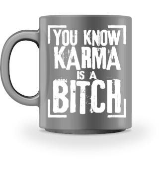 ★ You Know - Karma Is A Bitch - white