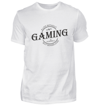★★★ A life without GAMING - black