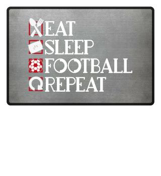 Eat Sleep Football Repeat