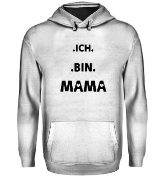 Ich bin Mama