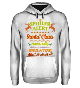 Spoiler Alert - Santa Claus Is Coming